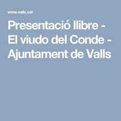 Presentació llibre - El viudo del Conde - Ajuntament de Valls