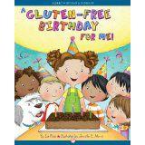 A Gluten-Free Birthday for Me! http://www.gfreek.com/Gluten_Free_Kids_Book.html