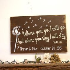 Where You Go I Will Go Pallet Sign Dandelion Wall Art Rustic Wedding Wedding Gift Bridal Shower Gift Personalized Wedding Gift Christian