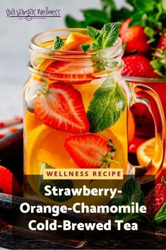 Strawberry-Orange-Chamomile Cold-Brewed Tea