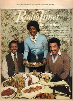 Empire Road - Pioneering Black British TV Series made by the BBC in 1978 and 1979. Written by Michael Abbensetts, the show ran for two seasons of eight episodes each. The series was the first British television series to be written, acted and directed predominantly by black artists. A soap opera, similar in format to Coronation Street, Empire Road depicted life for the African-Caribbean, East Indian and South Asian residents of a racially diverse street in the city of Birmingham.