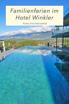 Familienferien beginnen im Hotel Winkler Beste Hotels, Das Hotel, Family First, Roadtrip, Resort Spa, Switzerland, Outdoor Decor, Romantic Vacations, School Holidays