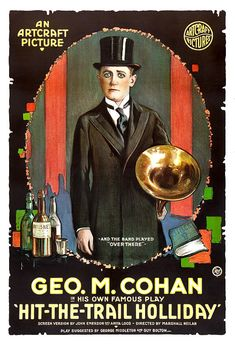 Hit the Trail Holiday (1918)- George M Cohan, Marguerite Clayton - silent movie poster