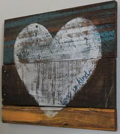 Beyond The Picket Fence: Love Is Kind Reclaimed wood, plus a little paint and a few words = a really fun decoration for V-day Www.rehouseny.com