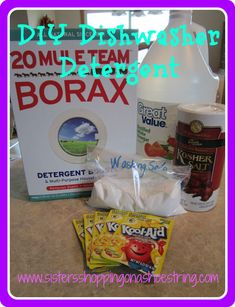 Dishwasher Detergent  1 cup Borax  1 cup Washing Soda  1/2 cup Kosher Salt  5 packets unsweetened lemonade mix, or around 1/6 cup citric acid  *Dump all the ingredients into an airtight storage container . Seal the lid, and shake until ingredients are thoroughly mixed.  Use 1-2 Tbsp. per load of dishes. Keep tightly sealed to avoid moisture.