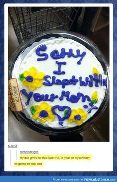 Sorry I slept with your mom b-daycake