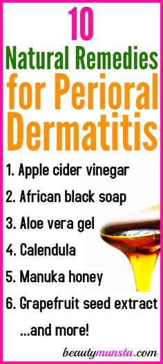 Skin Remedies Here are the top 10 natural remedies for perioral dermatitis plus DIY recipes to instantly soothe and heal! - Here are the top 10 natural remedies for perioral dermatitis plus DIY recipes to instantly soothe and heal! Skin Care Remedies, Natural Health Remedies, Natural Cures, Natural Healing, Herbal Remedies, Natural Oils, Natural Beauty, Natural Products, Natural Treatments