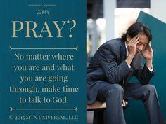 Why Pray?   MTN Universal - Fear Not Be Weird