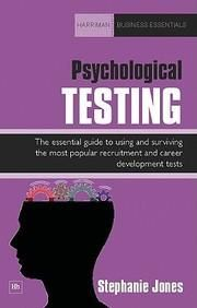 Psychological Testing: A Complete Guide To Using And Surviving The Most Popular Recruitment And Career Development Tests (Harrim (Paper Back)