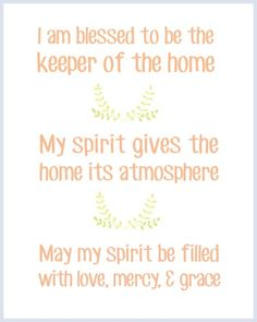 Create a personal mission statement for your home! Here is my homemaker's mission statement as the keeper of the home.
