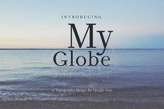 My Globe Font by qingluguo on @creativemarket
