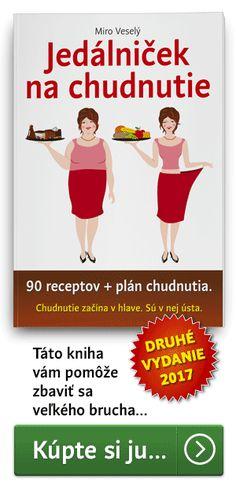 Zdravá strava vám pomáha udržať sa v najlepšej kondícii. Je palivom pre svaly i pre mozog. Pomôže schudnúť a udržať si váhu. Píše Miro Veselý.
