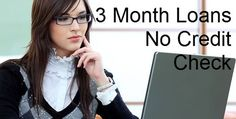 3 month loans no credit check are credits accessible to people with adverse credit rating in order to live a debt free life. Via online mode you can obtain beautiful deals at cheap rates.