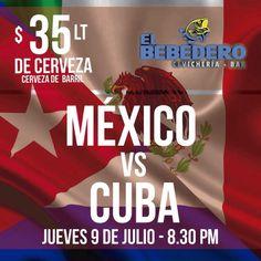 No te pierdas el primer partido de México vs Cuba, te esperamos en el Bebedero, somos estéreo , pantallas y muchas promociones!!!!