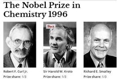 """The Nobel Prize in Chemistry 1996 was awarded jointly to Robert F. Curl Jr., Sir Harold W. Kroto and Richard E. Smalley """"for their discovery of fullerenes""""."""