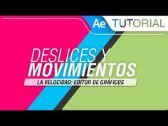 Deslices y Movimientos - Tutorial After Effects #EditorDeGráficos #VelocidadDeAnimacion - YouTube