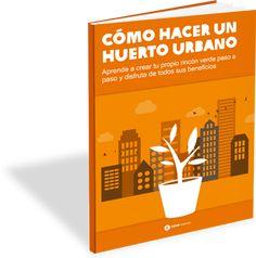 """Libro """"Cómo Hacer Un Huerto Urbano"""" - Intermón Oxfam"""