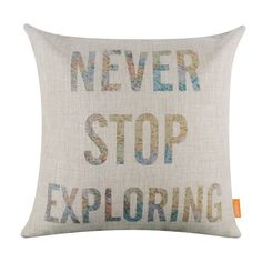Never Stop Exploring Fluorescence Home Decor Linen Cushion Cover Pillow Case 18""