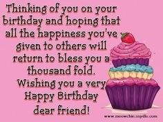 Happy Birthday Wishes, Quotes, Sayings and Messages for a Friend