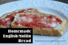 Easy and Delicious Homemade English Muffin Bread