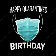 Happy Quarantined Birthday PNG, Happy by Shopsvgpro on Zibbet Funny Happy Birthday Images, Happy Birthday Quotes For Friends, Happy Birthday Wishes Cards, Happy Birthday Sister, 21 Birthday, Self Birthday Quotes, Funny Birthday, Advance Birthday Wishes, Happy Birthday Tattoo