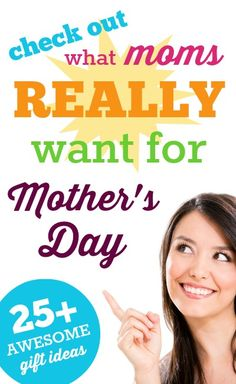 What do moms really want for Mother's Day? A huge list of gift fun ideas from REAL moms.