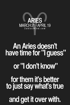 Being upfront is only for some Aries