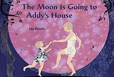 The Moon is Going to Addy's House by Ida Pearle http://smile.amazon.com/dp/0803740549/ref=cm_sw_r_pi_dp_0KCawb0017TG0