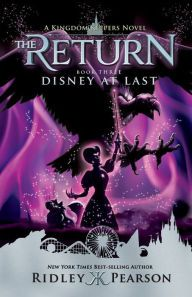 Disney At Last! (Kingdom Keepers: The Return Series #3) Books To Buy, Books To Read, The Return Book, Nancy Drew Books, Books For Teens, Tween Books, Fantasy Books, Book Fandoms, Book Lists
