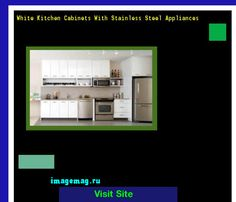White Kitchen Cabinets With Stainless Steel Appliances 202242 - The Best Image Search