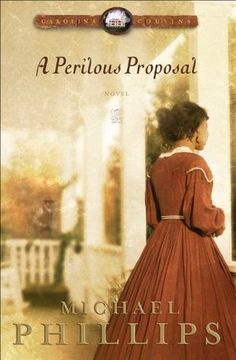 A Perilous Proposal (Carolina Cousins, #1)