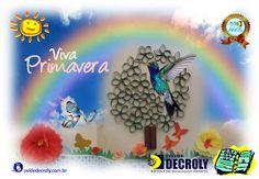 Escola de Educação Infantil Ovide Decroly: Boas Vindas a Primavera!
