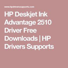 HP Deskjet Ink Advantage 2510 Driver Free Downloads | HP Drivers Supports