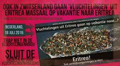 Net als in NL gaan ook in Zwitserland 1000-en Eritrese 'vluchtelingen' op vakantie naar....ERITREA - Liefde voor Holland