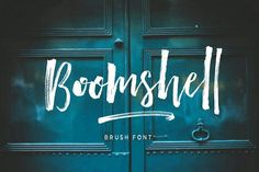 Beautiful handwriting brush script font for your graphic, website, blog, brand. Boomshell Brush Font by Dhan Studio on @creativemarket