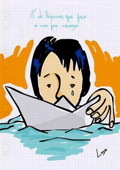 É de Lágrima - por Luyse Costa