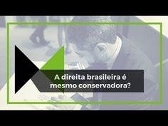 RS Notícias: A DIREITA BRASILEIRA É MESMO CONSERVADORA?