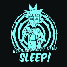 《Rick and Morty / Rick Sanchez》 Rick And Morty Image, Watch Rick And Morty, Rick I Morty, Rick And Morty Quotes, Rick And Morty Poster, Rick And Morty Drawing, Rick And Morty Stickers, Ricky And Morty, Need Sleep