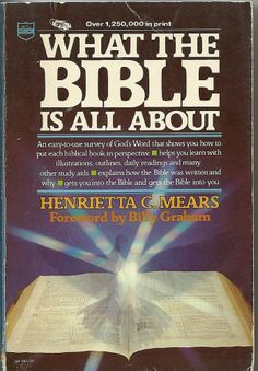 What the Bible Is All About by Henrietta C. Mears (1981, Paperback)