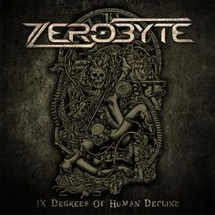 "ZEROBYTE publica su primer álbum ""IX Degrees of human decline"" y nos adelanta el single ""Free runner"""