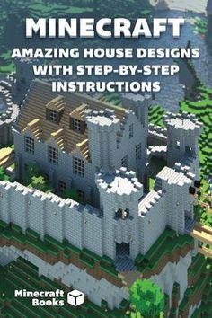 Minecraft: Amazing House Designs With step-by-step Instructions