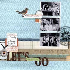 #papercraft #scrapbook #layout Travel/Journey-Let's Go Page