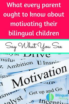 What every parent ought to know about motivating their bilingual children | Bilingual Avenue