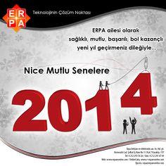ERPA ailesi olarak sağlıklı, mutlu, başarılı, bol kazançlı bir yıl geçirmeniz dileğiyle Nice Mutlu Senelere...