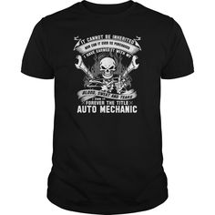 Auto mechanic T-Shirts, Hoodies. Check Price Now ==►…