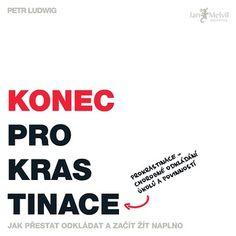 Konec Prokrastinace - - Megaknihy.cz