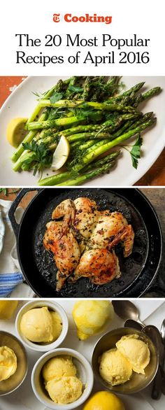 From butter-braised asparagus to lemon gelato, here are the NYT Cooking recipes that were saved the most in April 2016. (Photo:  Evan Sung for NYT;  Lisa Nicklin for NYT; Meredith Heuer for NYT)