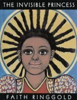The Invisible Princess by Faith Ringgold.  Borrow it from the Gloucester County Library System.