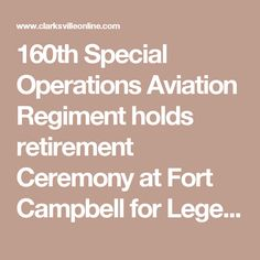 160th Special Operations Aviation Regiment holds retirement Ceremony at Fort Campbell for Legendary Chief Warrant Officers - Clarksville, TN Online