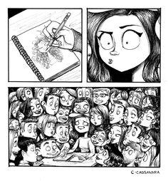 The reality of any artist sketching in public - By Cassandra Calin! Yo también dibujo mucho y sí, es una situación incómoda jajaj